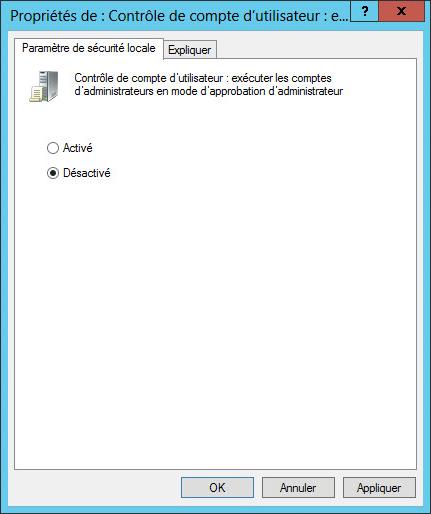 UAC sous Windows Server 2012 : Exécuter les comptes d'administrateurs en mode d'approbation d'administrateur